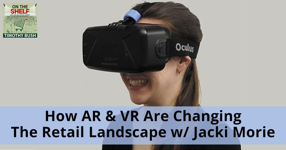 OTS 125 | AR/VR In Retail
