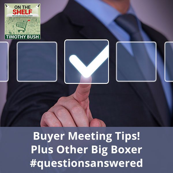 OTS 118 | Buyer Meeting Tips