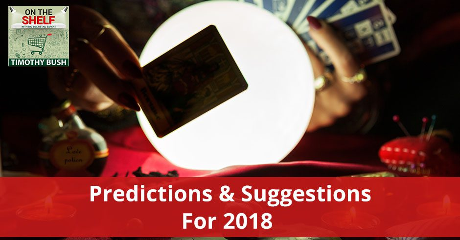 OTS 120 | Predictions And Suggestions For 2018