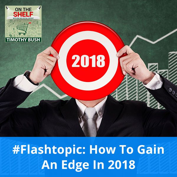 #Flashtopic: How To Gain An Edge In 2018