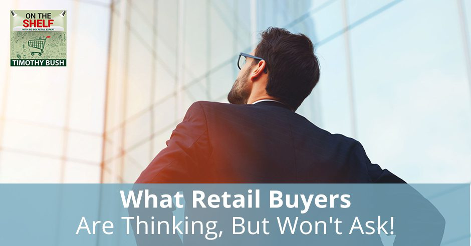 OTS 144 | Retail Buyers Questions