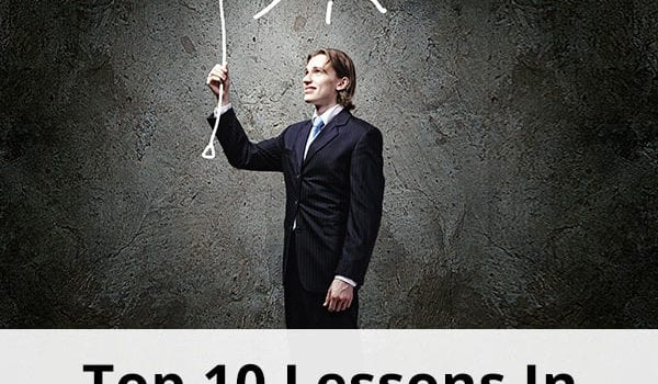 Top 10 Lessons In The Last 10 Years!