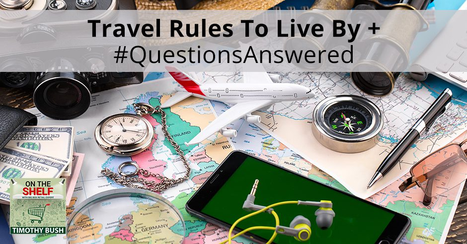 OTS 153 | Travel Rules