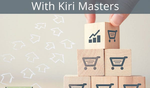 Building And Growing Your Brand On Amazon With Kiri Masters