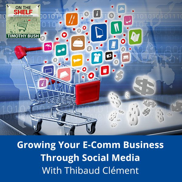 OTS 156 | Growing Your eCommerce Business