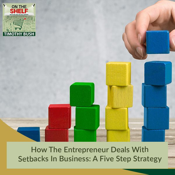 OTS 169 | Setbacks In Business