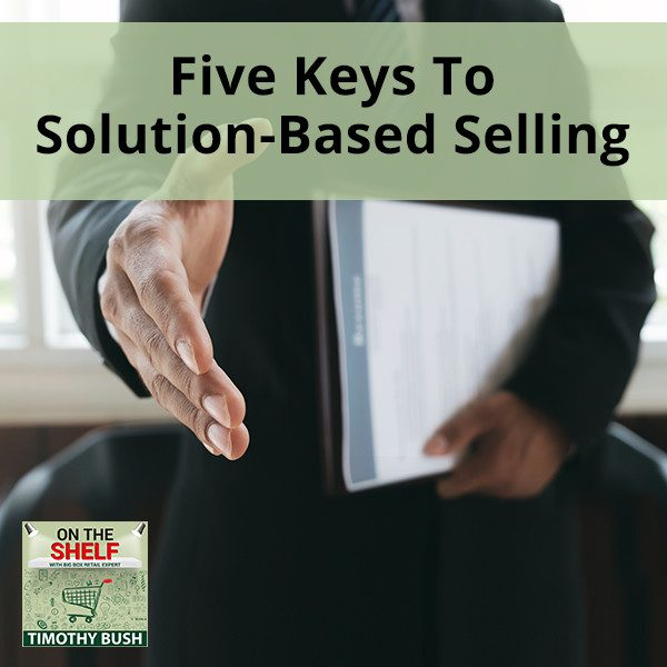 OTS 131   Solution-Based Selling