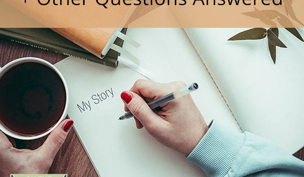 How Important Is Your Story? + Other Questions Answered