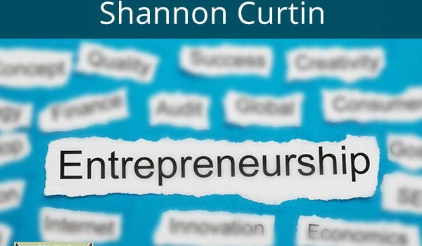 Entrepreneurship With Former Retail Buyer Shannon Curtin