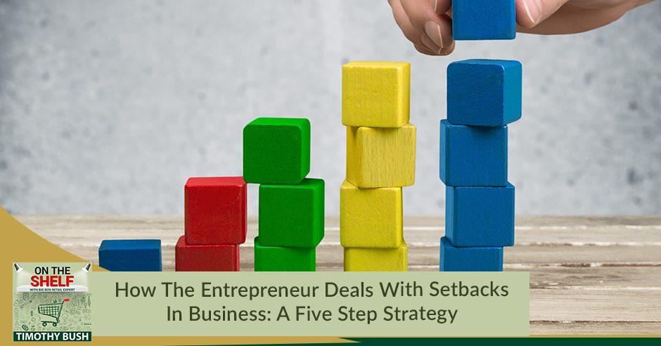 OTS 169 | Setbacks In Business
