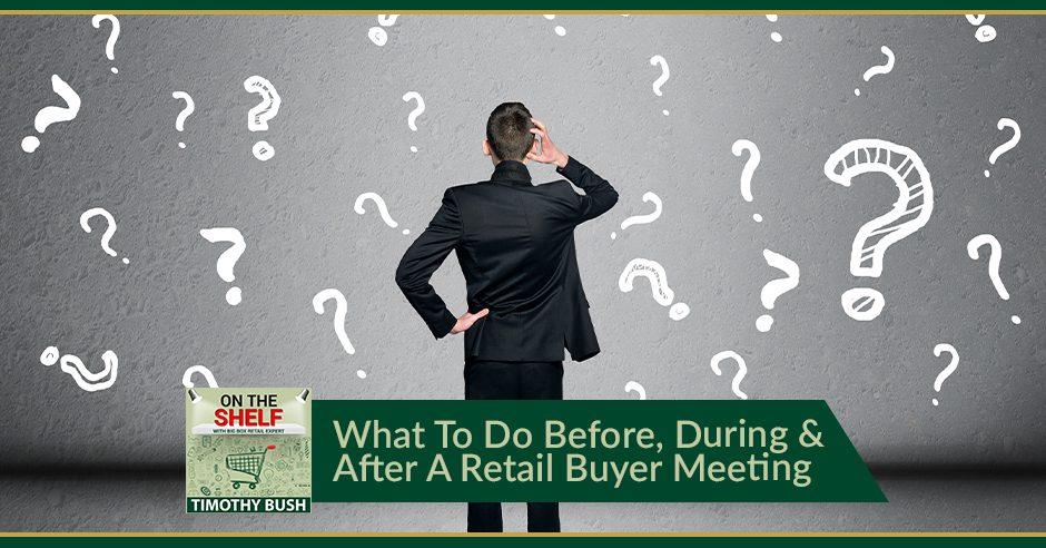 OTS 174 | Retail Buyer